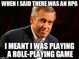 Animated Meme Maker - brian williams when i said there was an rpg i meant i was playing