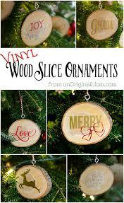 diy vinyl wood slice ornaments unoriginal