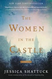 Check If Barnes And Noble Has A Book The Women In The Castle By Jessica Shattuck Hardcover Barnes