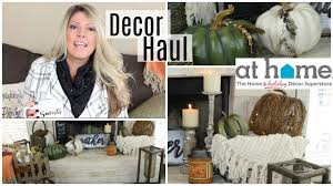 fall home decor haul at home store youtube