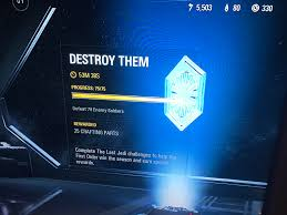 Challenge Kills You Less Then 1 Hour To Complete The Last Jedi 75 Kills