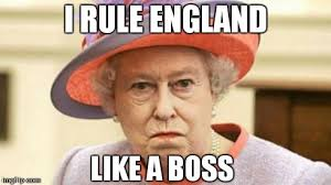Queen Of England Meme - image tagged in raging queen imgflip
