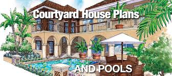 courtyard plans courtyard house plans and pools sater design collection