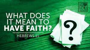 what is the meaning of what is the meaning of faith substance evidence in hebrew