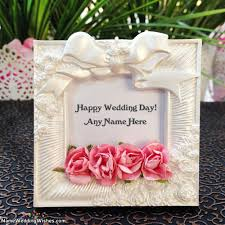 wedding wishes happy wedding day wish card with name