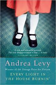 Every Light In The House Is On Every Light In The House Burnin U0027 Amazon Co Uk Andrea Levy
