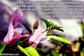 i thank god every single day birthday greetings for friends