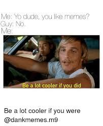 Guys Be Like Meme - 25 best memes about meme guys meme guys memes