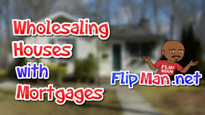 Flipping Houses by How Can I Flip A House If It Has A Mortgage Real Estate