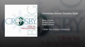christmas dinner country style youtube
