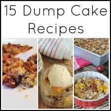 15 dump cake recipes easy desserts cake and recipes