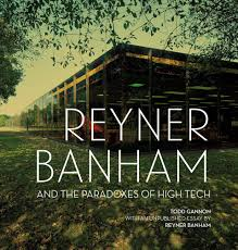 reyner banham and the paradoxes of high tech u2013 the getty store