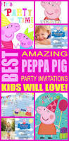 peppa pig party invitations kids will love