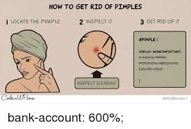 Pimple Meme - how to get rid of pimples i locate the pimple 2 inspect it 3 get rid