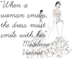 Wedding Dress Quotes Quotes Moda On The Go Fashion Lifestyle And Beauty Blog