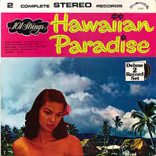 hawaii photo album 101 strings hawaiian strings hawaiian paradise the of