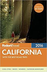 fodor s california 2016 with the best road trips color