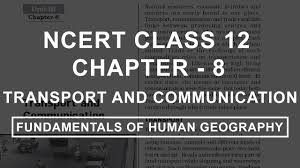 transport and communication chapter 8 geography ncert class 12