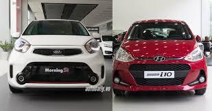 Kia I10 So Sánh Hyundai Grand I10 1 0 At 2017 Và Kia Morning Si 1 25 At 2016