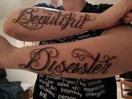 best 25 beautiful disaster tattoo ideas on pinterest beautiful