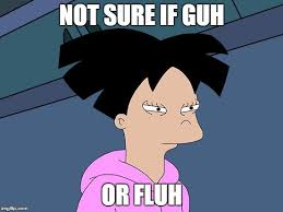 Futurama Meme Maker - amy not sure if meme generator imgflip
