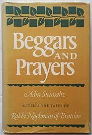 adin steinsaltz books beggars and prayers adin steinsaltz retells the tales of rabbi