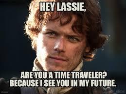 Jamie Meme - i am now outlander some like it scot pinterest outlander