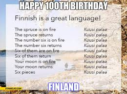 Finnish Language Meme - happy 100th birthday finland