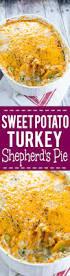 thanksgiving mashed potatoes and gravy sweet potato turkey shepherd u0027s pie the gracious wife