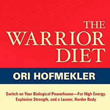 amazon com the warrior diet switch on your biological powerhouse