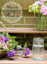 jar flowers simple jar flowers hearth vine