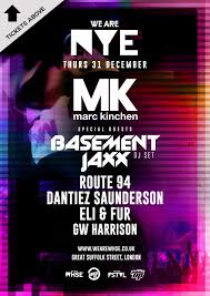 ra we are whse presents mk with basement jaxx route 94 u0026 more at