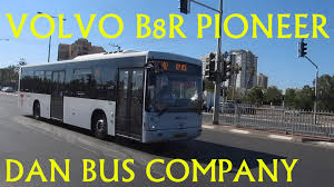 volvo company volvo b8r pioneer by merkavim for dan bus company 15 5 2015 youtube