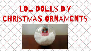 diy lol dolls ornaments and more 56