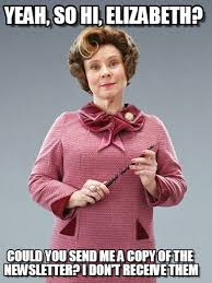 Elizabeth Meme - yeah so hi elizabeth professor umbridge meme on memegen