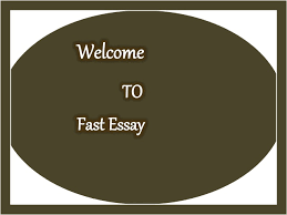 fast essay writing Free Essays and Papers