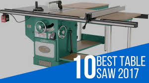 Shopmaster Table Saw 10 Best Table Saw Reviews 2017 Youtube