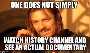 History Channel Meme Maker - history channel team imgflip