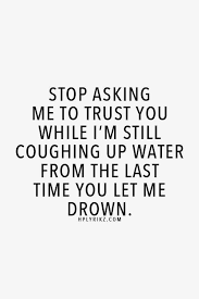 quotes quotes stunning best 25 trust issues quotes ideas on