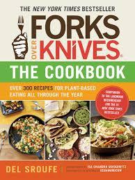 forks over knives the cookbook over 300 recipes for plant based