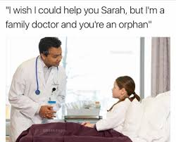 Doctor Meme - family doctor memes