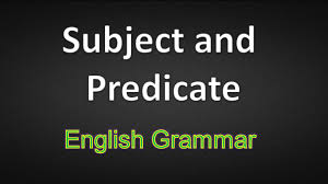 subject and predicate learn english grammar online youtube