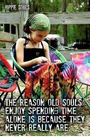 Hippie Woman Meme - hippie souls the reason old souls enjoy spending time alone is