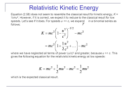equation 2 58 does not seem to resemble the classical result for kinetic energy k ½mu2 however if it is correct we expect it to reduce to the