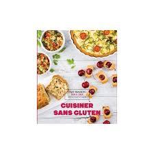 cuisine sans gluten livre livre cuisine sans gluten 28 images r 233 233 dition de mon