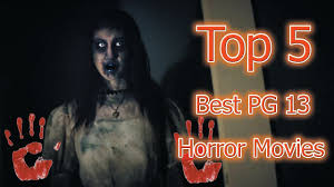 the top 5 best pg 13 horror movies youtube