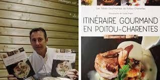 beau livre de cuisine le beau livre de cuisine des tables gourmandes de poitou charentes