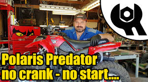 1824 polaris predator no crank no start after storage youtube