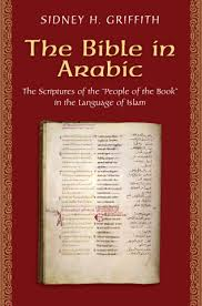 griffith s h the bible in arabic the scriptures of the