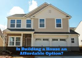 Affordable Houses To Build What To Expect When Building A House U2013 Is It Affordable